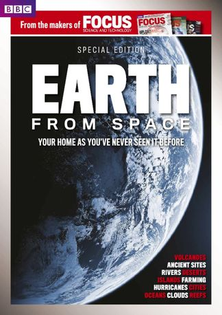 BBC Focus Magazine present Earth from Space digital cover