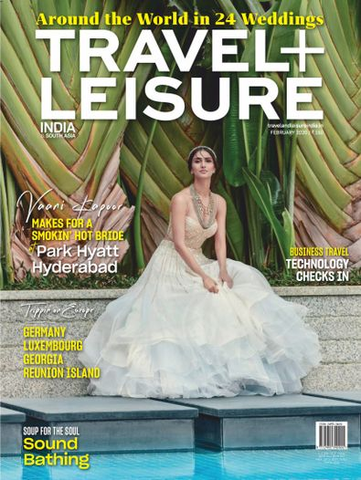 Travel + Leisure India & South Asia digital cover