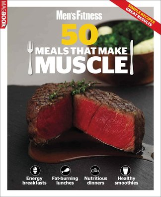 Mens Fitness 50 meals that make Muscle digital cover
