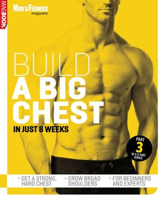 Mens Fitness Build a Bigger Chest digital cover