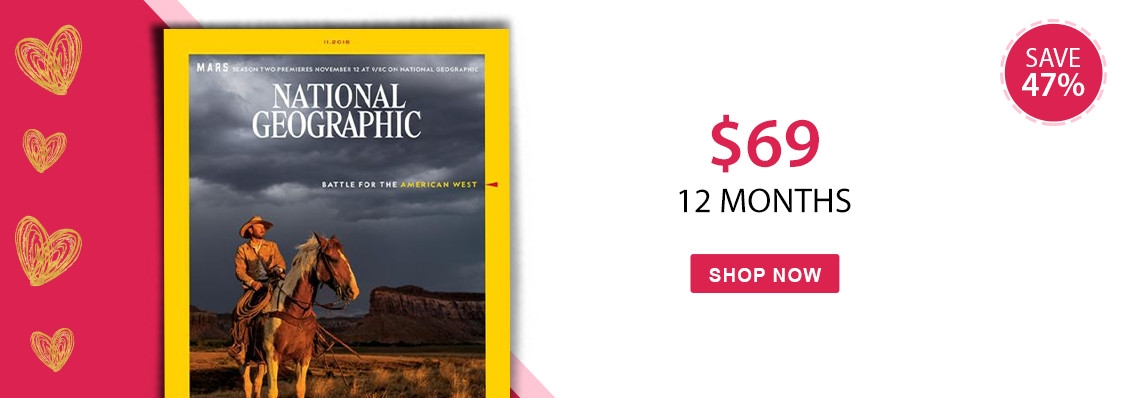 Save 47% with a 12 month subscription to National Geographic