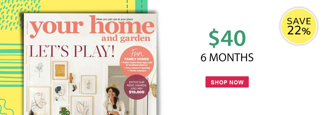 Your Home & Garden only $40, save 22%